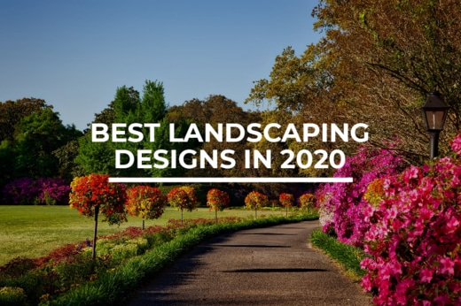 5 Top-Rated Landscaping Designs in 2020