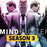 Mindhunter Season 3 Release Date, Cast and Other Details