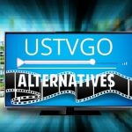 10 Alternative Links To USTV247 For Complete Entertainment Experience