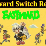 Eastward Switch Review (Sep) Know The Detailed Insight!