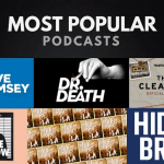 The 20 Most Popular Podcasts to Listen to Right Now