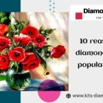 Ten Reasons Why Diamond Painting is Popular in Youth
